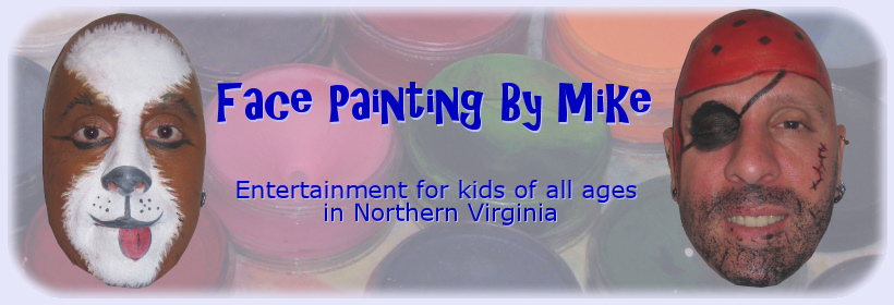 Face Painting By Mike: Entertainment for kids of all ages in Northern Virginia
